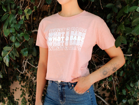 What a Babe Crop SELAH T-Shirt
