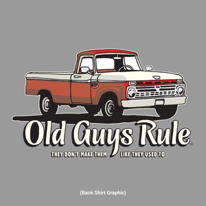 Old Guys Rule - Don`t Make Them T-Shirt - OG1073