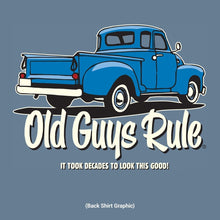 Load image into Gallery viewer, Old Guys Rule - It Took Decades T-Shirt - OG921