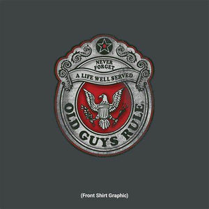 Old Guys Rule - Honor Badge T-Shirt - OG1092