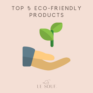 Our Top-5 Eco-Friendly Products