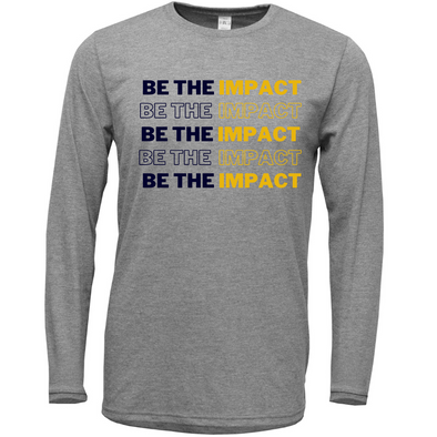 "Grey ""BE THE IMPACT"" Softstyle Cotton Long Sleeve Shirt"