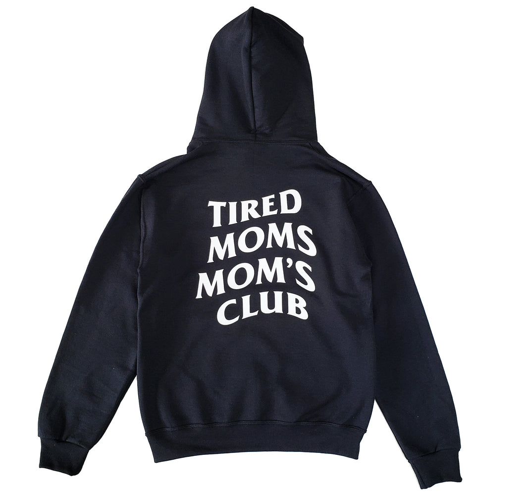 Tired  Moms Mom's Club Premium Hoodie