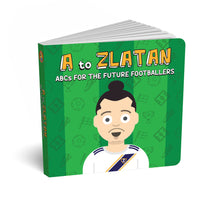 Load image into Gallery viewer, A to Zlatan - ABCs for the Future Footballers
