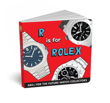 Load image into Gallery viewer, R is for Rolex - ABCs for the Future Watch Collectors
