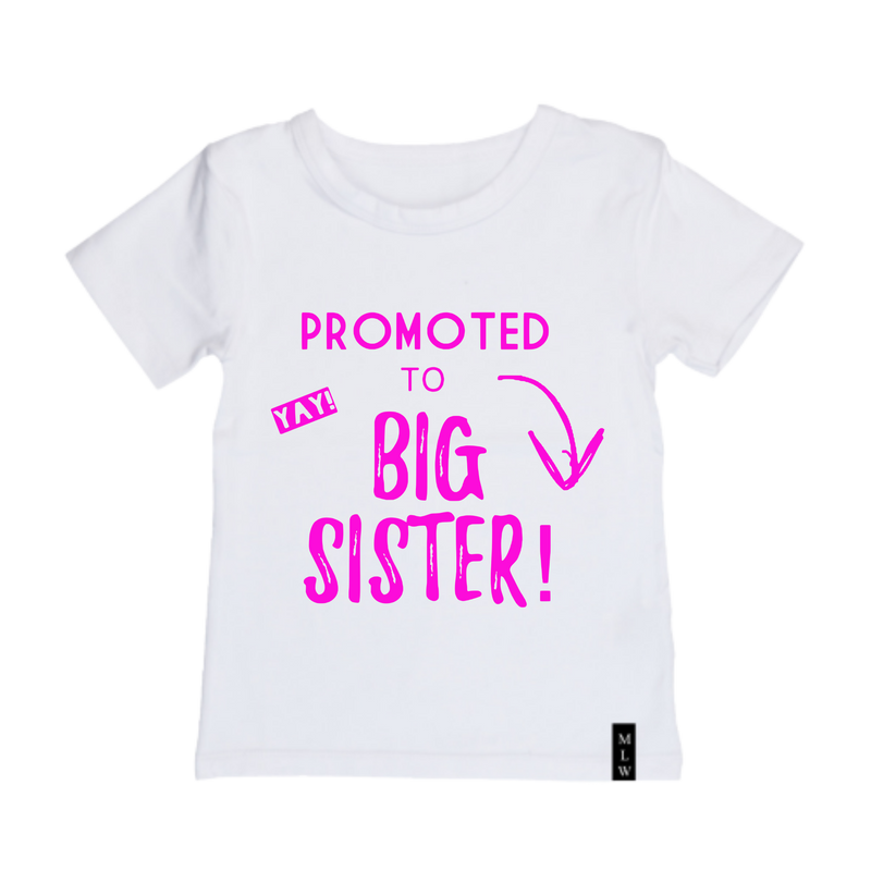 MLW By Design - Promoted To Big Sister Pink Print | Black or White