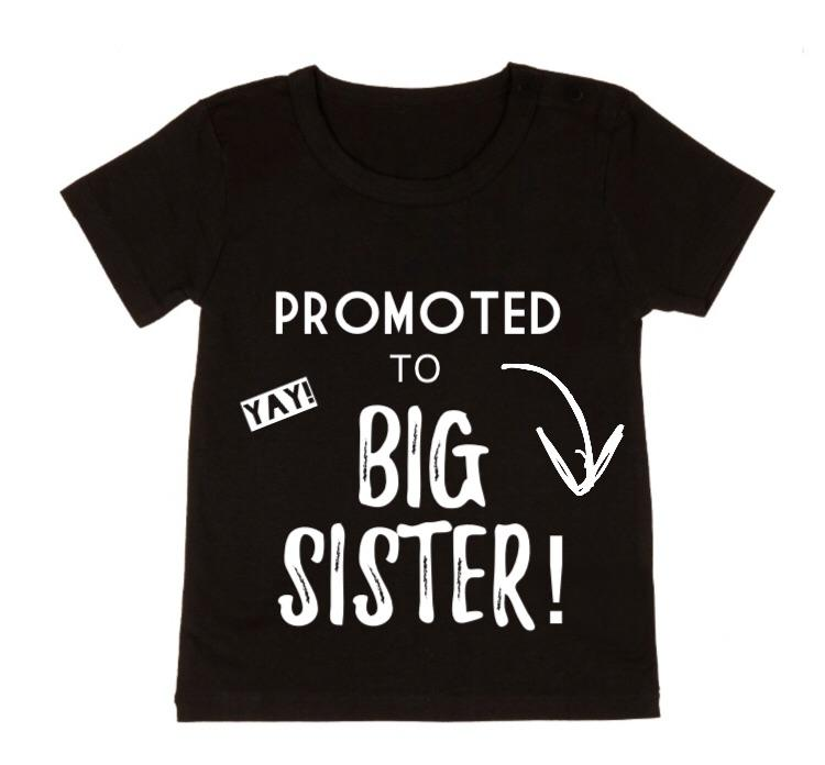 MLW By Design - Promoted To Big Sister | Black or White