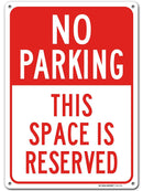 "No Parking Sign, Reserved Parking Sign, Made out of .040 Rust-Free Aluminum, Indoor/Outdoor Use, UV Protected and Fade-Resistant, 10""x 14"", By My Sign Center"