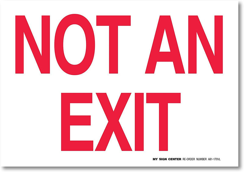 Not an Exit Sign - Made in USA - Fire & Safety Sign - UV Protected and Weatherproof
