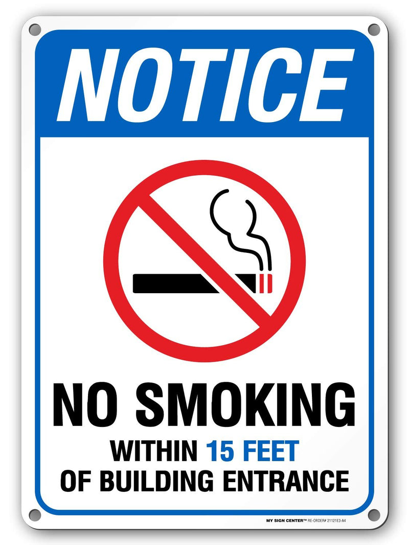 "No Smoking Within 15 Feet Sign, Outdoor Rust-Free Metal, 10"" x 14"" - by My Sign Center, 21121E3-A4"