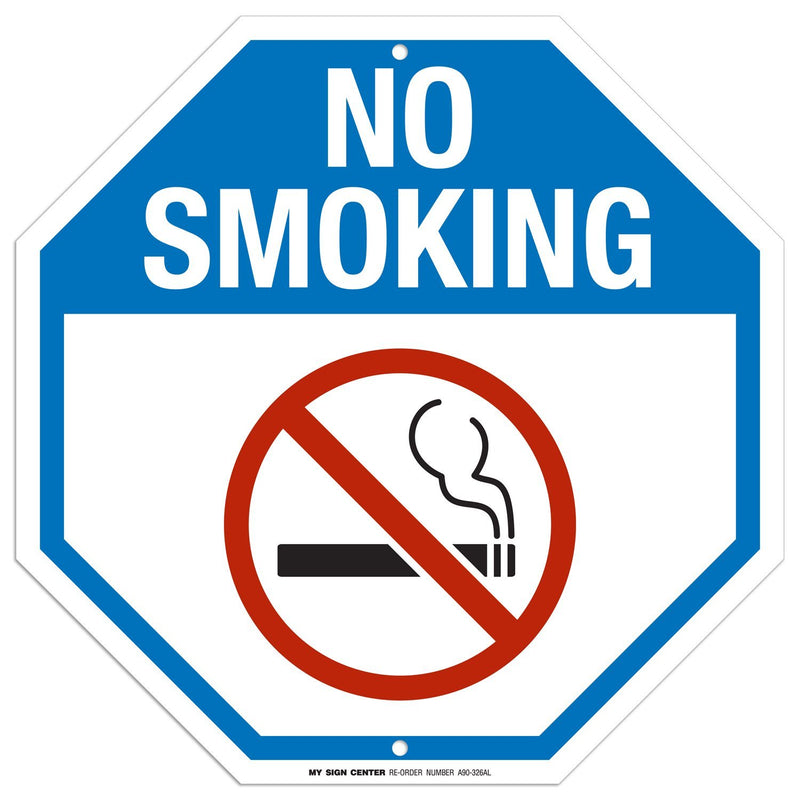 "No Smoking Sign - 11""x11"" - Octagon .040 Rust Free Aluminum - Made in USA - UV Protected and Weatherproof - A90-326AL"