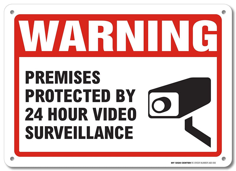 "Warning Premises Protected by 24 Hour Video Surveillance Sign Sign - 10""x14"" .040 Rust Free Aluminum - Made in USA - UV Protected and Weatherproof - A82-208AL"