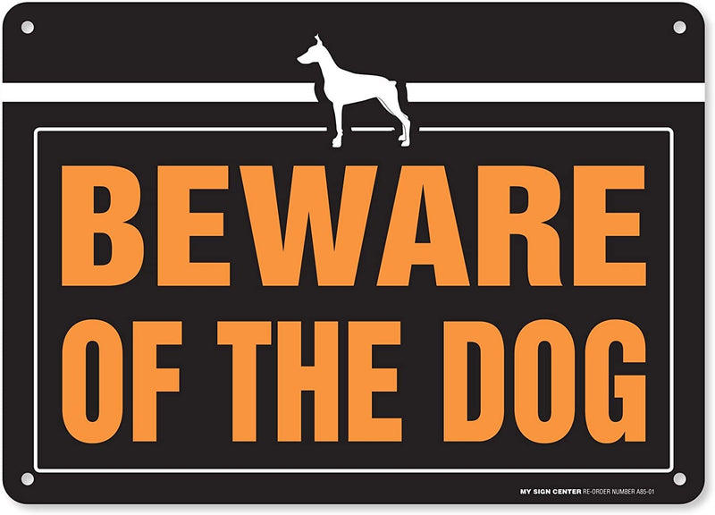 "Beware of The Dog Laminated Warning Sign - Avoid Dog Bites - 10"" X 14"" - .040 Rust Free Heavy Duty Aluminum - Made in USA - UV Protected and Weatherproof - A85-01"