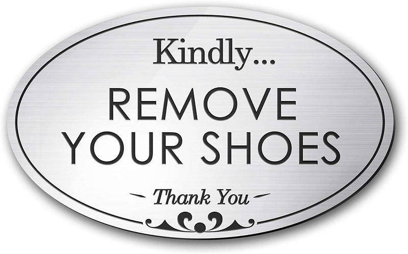 "My Sign Center Please Remove Your Shoes Sign, Oval Shaped, Laser Engraved, Indoor and Outdoor Use, 3"" x 5, AE-102-S"