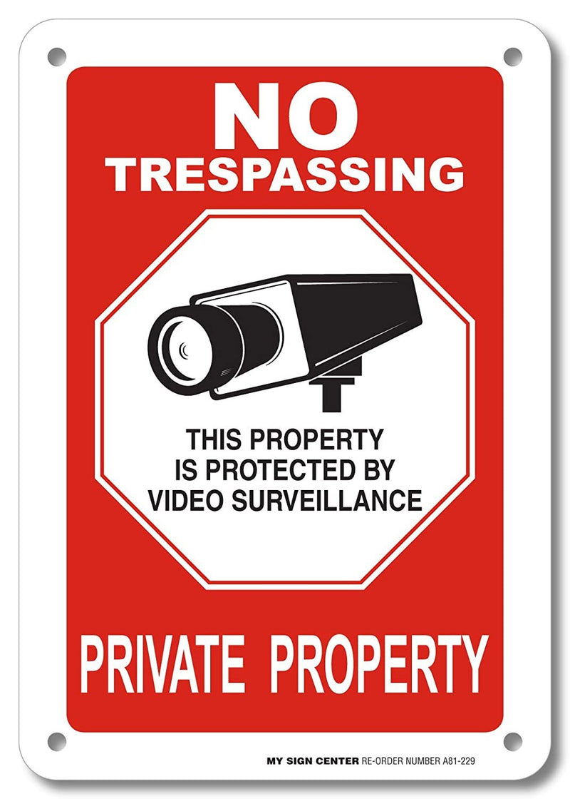 "No Trespassing Private Property Sign- 10"" X 7"" - .040 Rust Free Aluminum - UV Protected and Weatherproof - A81-229AL"