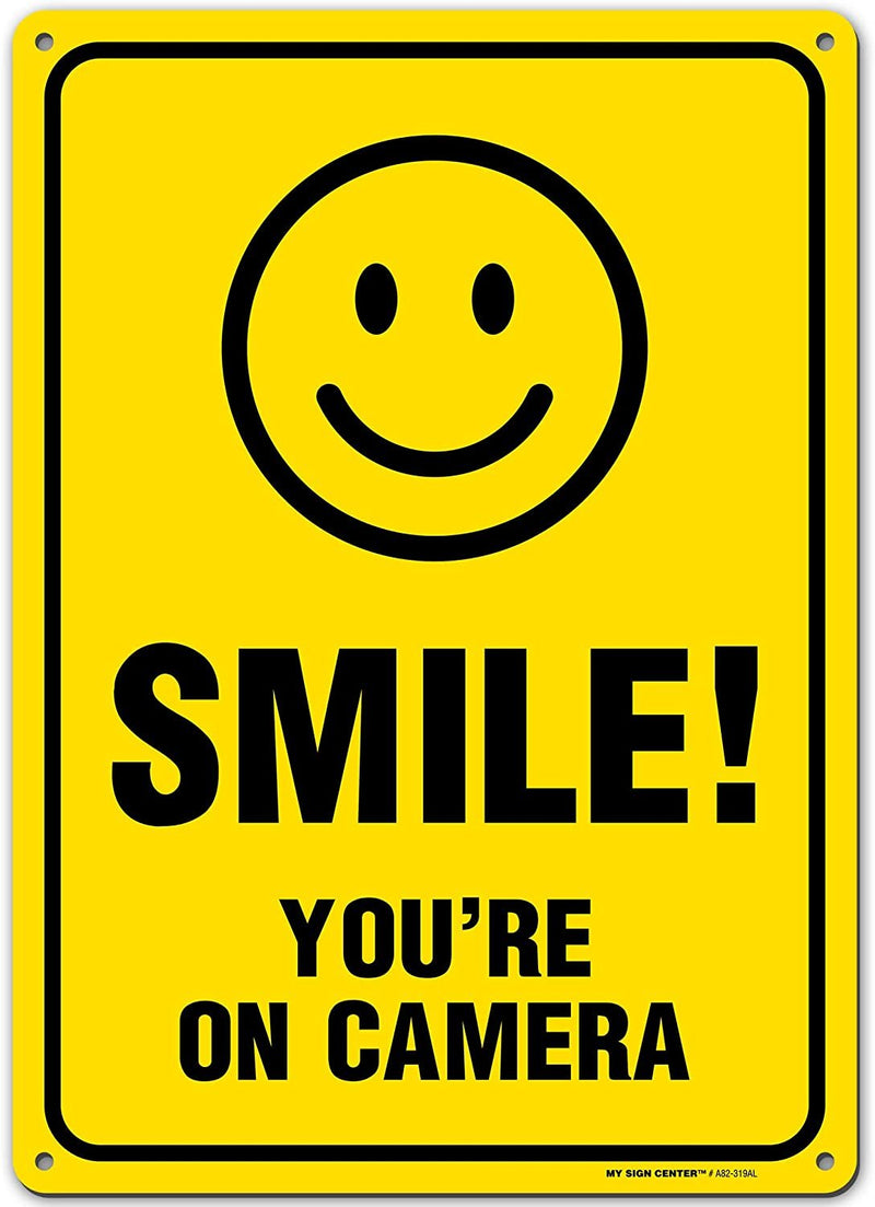 "Smile Your On Camera Funny Video Surveillance Sign, Made out of .040 Rust-Free Yellow Aluminum, Indoor/Outdoor Use, UV Protected and Fade-Resistant, 10"" x 14"", By My Sign Center"