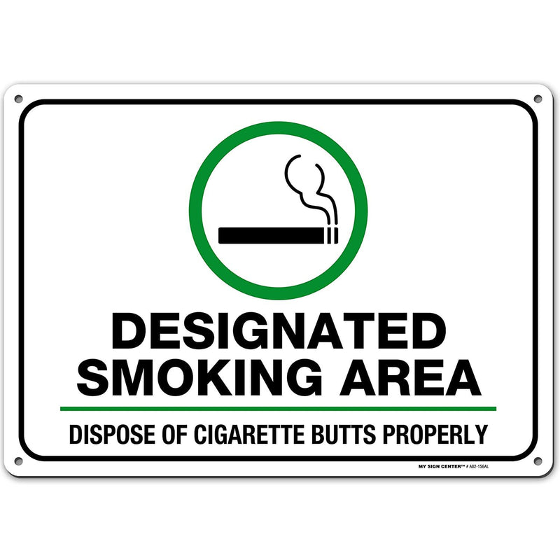 "Designated Smoking Area Sign, Dispose of Cigarette Butts Properly, Outdoor Rust-Free Metal, 10"" x 14"" - by My Sign Center, A82-156AL"