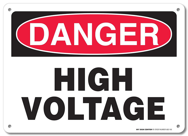 "Danger High Voltage Rectangular Electrical Sign by My Sign Center - Rust Free, UV Coated and Weatherproof .040 Aluminum - Rounded Corners and Pre-Drilled Holes - 10"" x 14"" - A82-106AL"