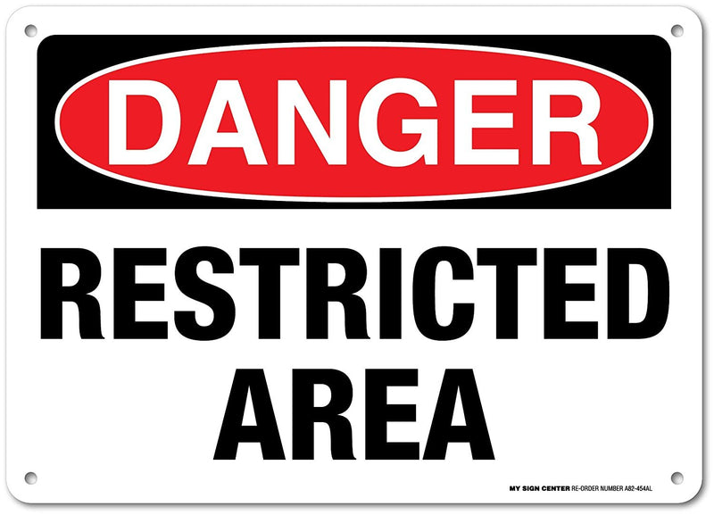 "Danger Restricted Area Sign - 14""x10"" .040 Rust Free Aluminum - Made in USA - UV Protected and Weatherproof - A82-454AL"