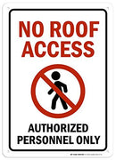 "No Roof Access Authorized Personnel Only Sign - 10""x14"" - .040 Rust Free Aluminum - Made in USA - UV Protected and Weatherproof - A82-677AL"