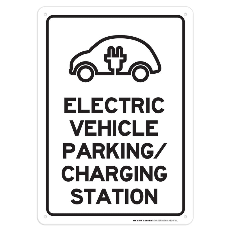 "Electric Vehicle Parking Charging Station Rectangular Sign by My Sign Center - Rust Free UV Coated and Weatherproof .040 Aluminum - Rounded Corners and Pre-Drilled Holes, 10"" x 14"" - A82-516AL"