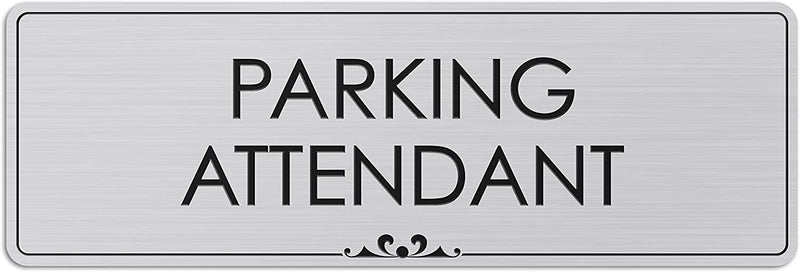 "Parking Attendant - Laser Engraved Sign - 3""x9"" - .050 Brushed Silver Plastic"