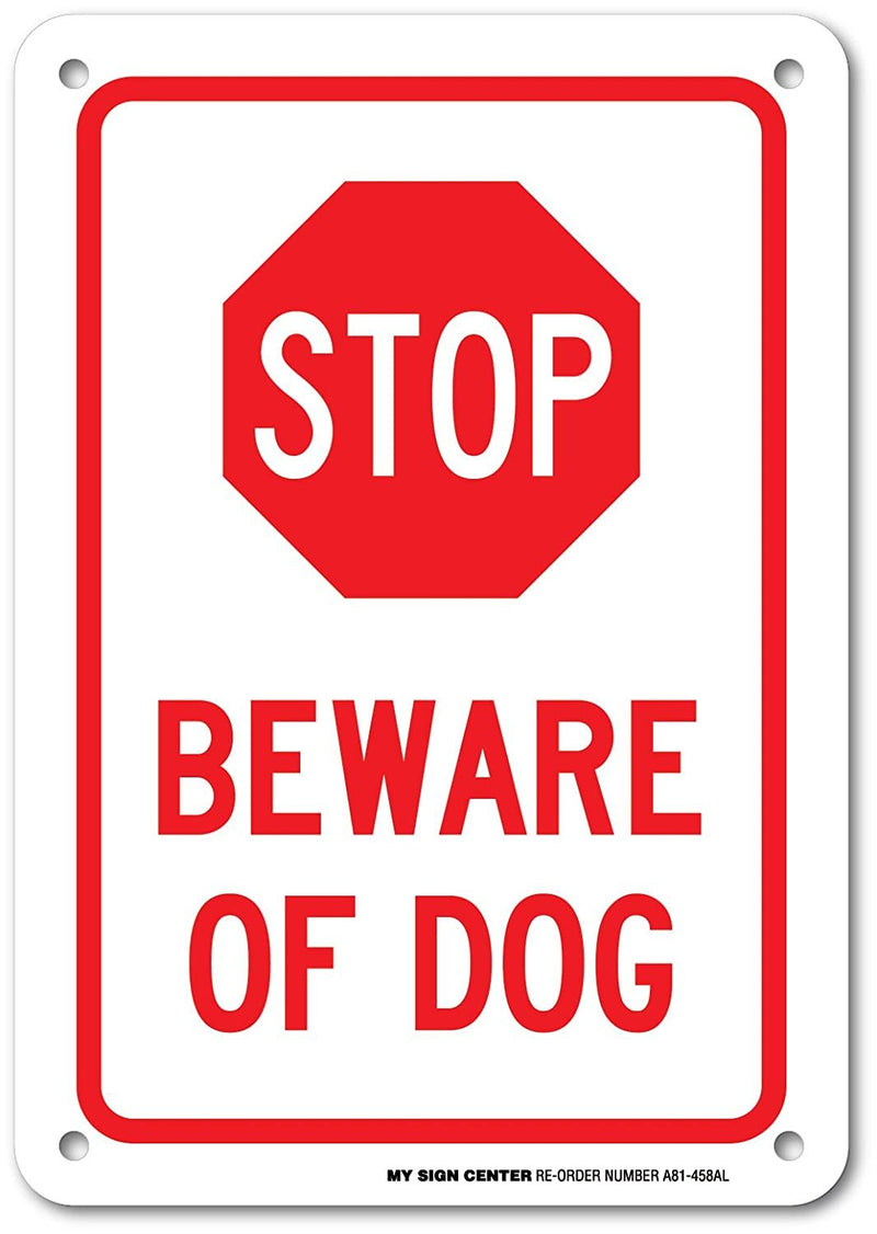 "Beware of Dog Warning Sign - 7""x10"" - .040 Rust Free Heavy Duty Aluminum - Made in USA - UV Protected and Weatherproof - A81-458AL"