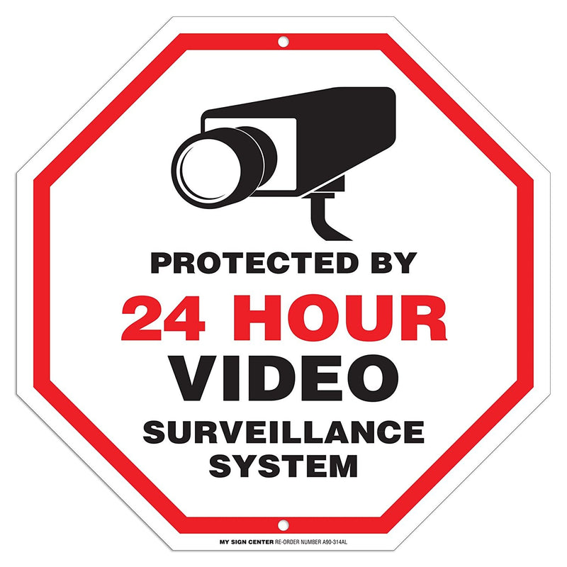 "Protected by 24 Hour Video Surveillance Sign - 11""x11"" - Octagon .040 Rust Free Aluminum - Made in USA - UV Protected and Weatherproof - A90-314AL"