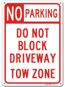 "No Parking Do Not Block Driveway Towing Sign, Made Out of .040 Rust-Free Aluminum, Indoor/Outdoor Use, UV Protected and Fade-Resistant, 10"" x 14"", by My Sign Center"