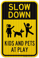 "Slow Down Kids and Pets at Play Sign - 12"" X 18"" - .063 3M Engineer Grade Prismatic Reflective Aluminum - Made in USA - UV Protected and Weatherproof - A87-558RA"