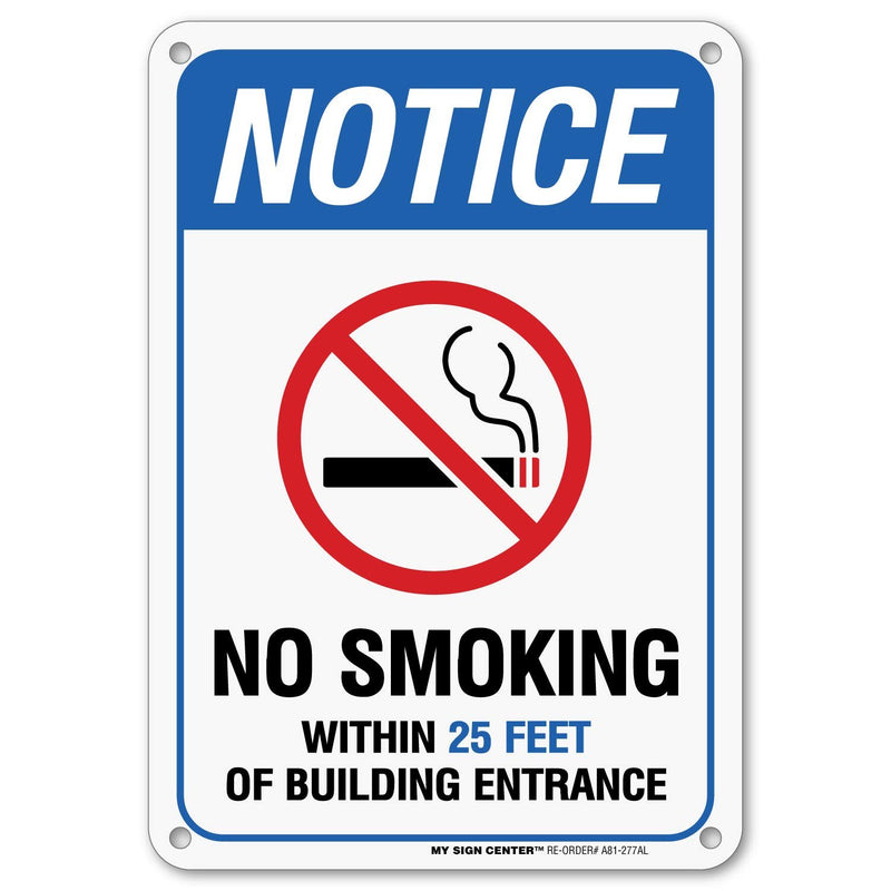 "No Smoking Within 25 Feet Sign, Outdoor Rust-Free Metal, 7"" x 10"" - by My Sign Center, A81-277AL"