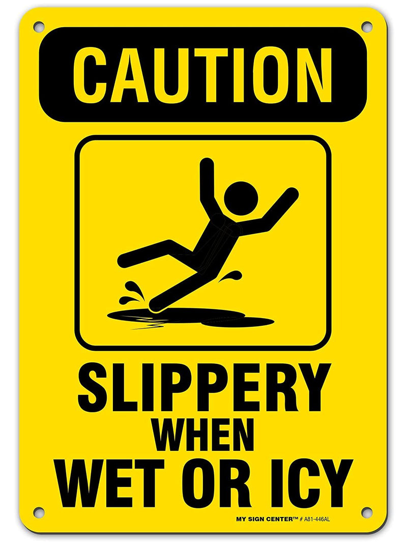 "Caution Slippery When Wet Sign or ICY, Made Out of .040 Rust-Free Yellow Aluminum, Indoor/Outdoor Use, UV Protected and Fade-Resistant, 7"" x 10"", by My Sign Center"