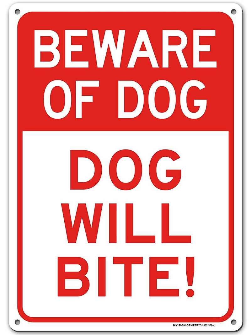 "Beware of Dog Sign, Warning Dog Will Bite Made Out of .040 Rust-Free Aluminum, Indoor/Outdoor Use, UV Protected and Fade-Resistant, 10"" x 14"", by My Sign Center"