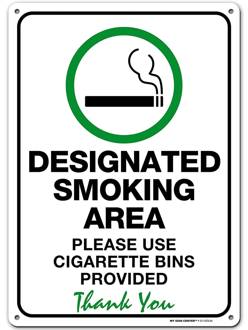 "Designated Smoking Area Sign Use Cigarette Bin Provided, Made out of .040 Rust-Free Aluminum, Indoor/Outdoor Use, UV Protected and Fade-Resistant, 10"" x 14"", By My Sign Center"