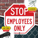 "Stop Employees Only Sign, Octagon Shaped, Made Out of .040 Rust-Free Aluminum, Indoor/Outdoor Use, UV Protected and Fade-Resistant, 11"" x 11"", by My Sign Center"