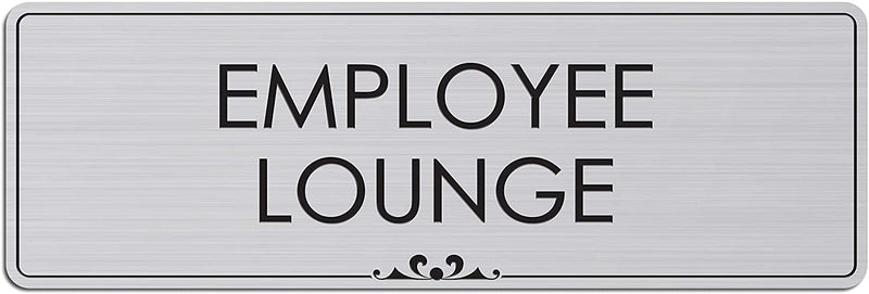 "Employee Lounge - Laser Engraved Sign - 3""x9"" - .050 Brushed Silver Plastic"