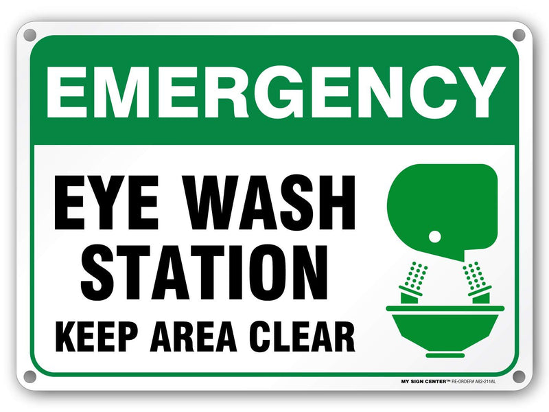 "Emergency Eye Wash Station Keep Area Clear Sign - 10"" X 14"" - .040 Rust Free Aluminum - Made in USA - UV Protected and Weatherproof - A82-211AL"