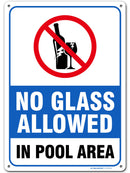 "No Glass Allowed in Pool Area Warning Sign - Swimming Pool Safety - Pool Rules - 14"" X 10"" - .040 Heavy Duty Metal - UV Protected and Weatherproof - 21152E3-A4"