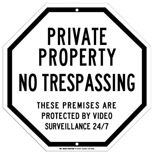 "Private Property No Trespassing Sign - 11""x11"" - Octagon .040 Rust Free Aluminum - Made in USA - UV Protected and Weatherproof - A90-388AL"