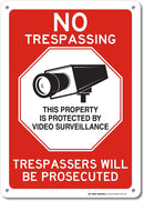 "No Trespassing This Property is Protected by Video Surveillance Trespassers Will Be Prosecuted Sign - Made in USA - 10"" X 14"" - .040 Rust Free Aluminum - A82-230"