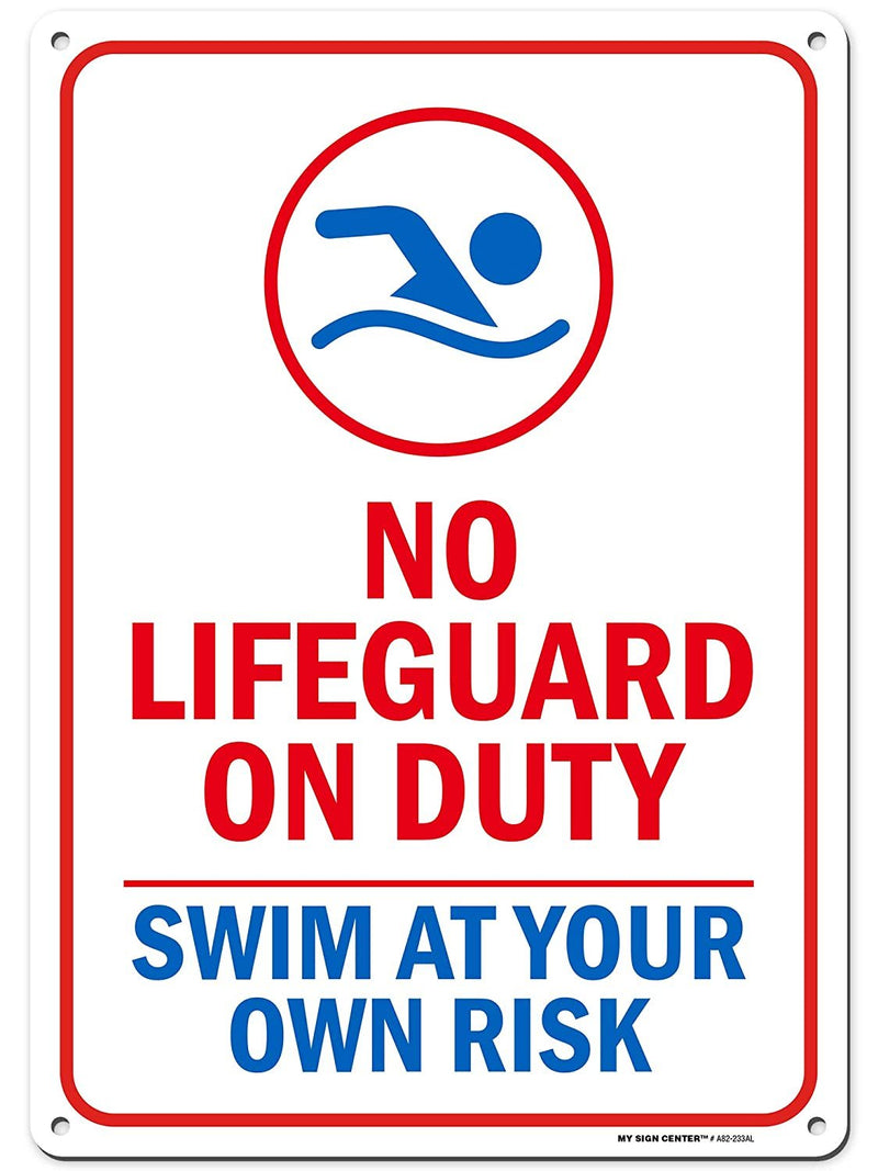 "Warning No Lifeguard on Duty Sign, Enter at Your Own Risk, Made Out of .040 Rust-Free Aluminum, Indoor/Outdoor Use, UV Protected and Fade-Resistant, 10"" x 14"", by My Sign Center"