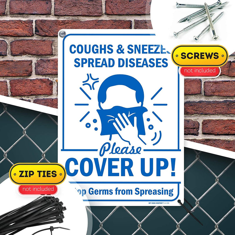 "Cover Your Cough Sign Cover Mouth Stop Germs, Made Out of .040 Rust-Free Aluminum, Indoor/Outdoor Use, UV Protected and Fade-Resistant, 10"" x 14"", by My Sign Center"