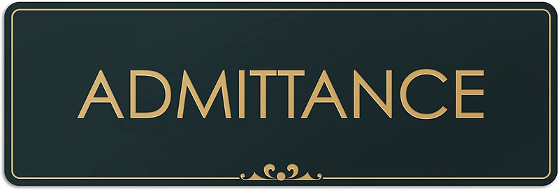 "Admittance - Laser Engraved Sign - 3""x9"" - .050 Black and Gold Plastic"