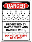 "Danger Do Not Climb Protected by Razor Wire and Barbed Wire Sign, Made Out of .040 Rust-Free Aluminum, Indoor/Outdoor Use, UV Protected and Fade-Resistant, 10"" x 14"", by My Sign Center"