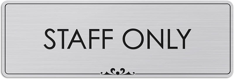 "Staff Only - Laser Engraved Sign - 3""x9"" - .050 Brushed Silver Plastic"