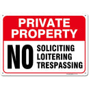 "Private Property No Soliciting, Loitering or Trespassing Sign by My Sign Center - Rust Free, UV Coated and Weatherproof .040 Aluminum - Rounded Corners and Pre-Drilled Holes - 7"" x 10"" - A81-196AL"