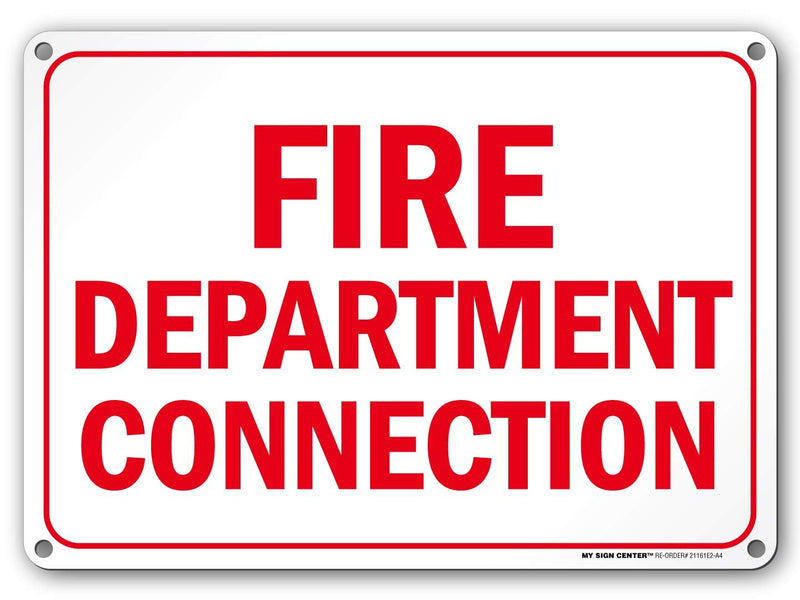 "Fire Department Connection Sign - 14"" X 10"" - .040 Rust-Free Metal - Made in USA - UV Protected and Weatherproof - 21161E2-A4"