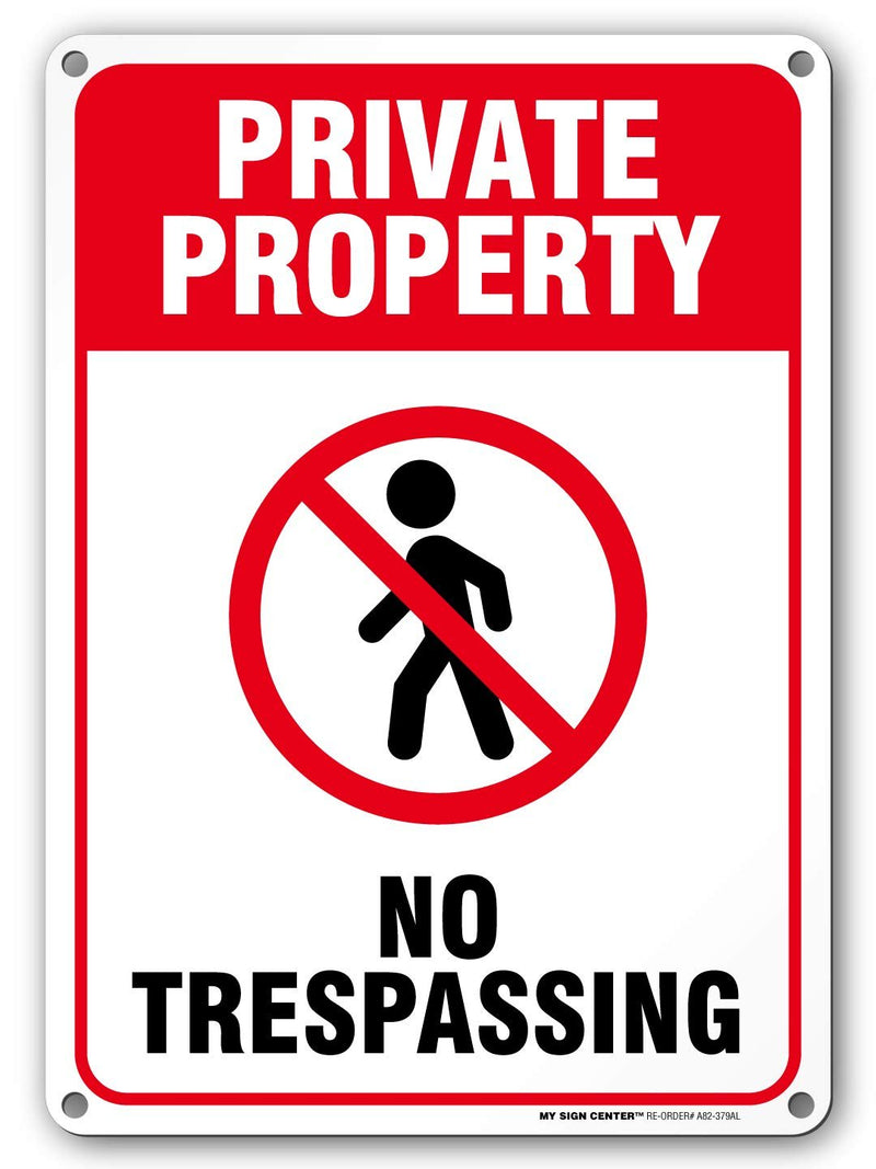 "Private Property No Trespassing Sign, Outdoor Rust-Free Metal, 10"" x 14"" - by My Sign Center, A82-228AL"