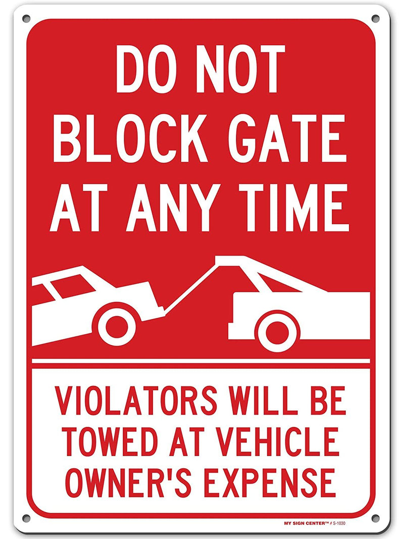 "Do Not Block Driveway Sign Violators Will Be Towed, Made Out of .040 Rust-Free Aluminum, Indoor/Outdoor Use, UV Protected and Fade-Resistant, 10"" x 14"", by My Sign Center"