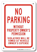 "No Parking Without Property Owner's Permission Sign- 10"" X 7"" - .040 Rust Free Aluminum - UV Protected and Weatherproof - A81-221AL"